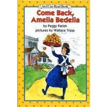 Come Back, Amelia Bedelia (Revised) (Hardcover)