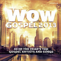 Verity Various Artists ~ Wow Gospel 2013 (new)