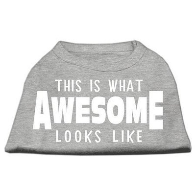 Ahi This is What Awesome Looks Like Dog Shirt Grey Med (12)