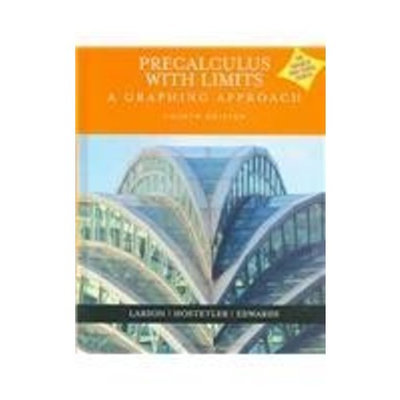 Precalculus With Limits: A Graphing Approach (Advanced Placement Version)