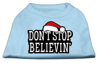 Mirage Pet Products 512503 XLBBL Dont Stop Believin Screenprint Shirts Baby Blue XL 16