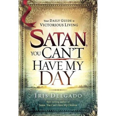 Satan, You Can't Have My Day