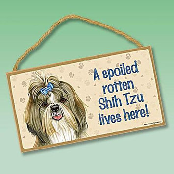 Sjt Enterprises Spoiled Rotten Dog Sign Shih Tzu