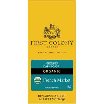 First Colony Organic Ground Coffee Dark Roast Fair Trade Certified French Market 12 oz