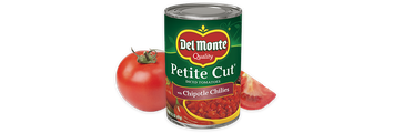 Del Monte® Petite Cut Diced® Tomatoes with Chipotle Chilies