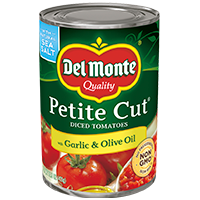 Del Monte® Petite Cut Diced Tomatoes with Garlic & Olive Oil