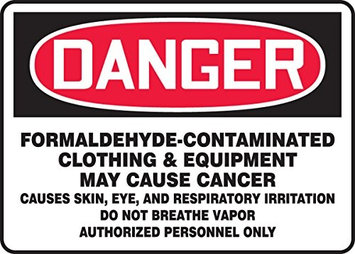 Accu Form DANGER FORMALDEHYDE-CONTAMINATED CLOTHING & EQUIPMENT MAY CAUSE CANCER CAUSES SKIN, EYE AND RESPIRATORY IRRITATION DO NOT BREATHE VAPOR DO NOT GET ON SKIN