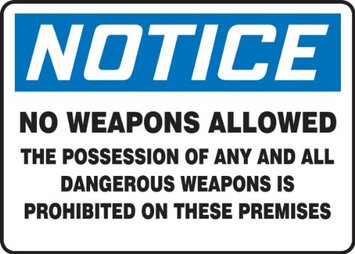 Accu Form NO WEAPONS ALLOWED THE POSSESSION OF ANY AND ALL DANGEROUS WEAPON IS PROHIBITED ON THESE PREMISES