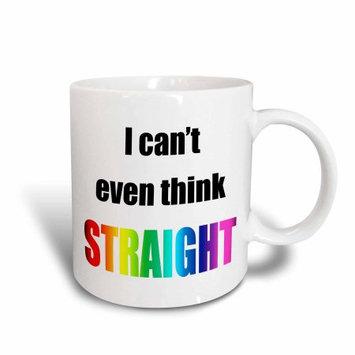 3dRose I cant even think straight, Ceramic Mug, 15-ounce