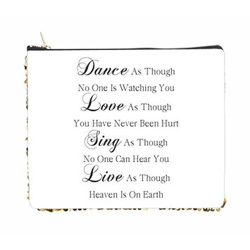 Dance Love Sing Live Quote - 2 Sided 6.5