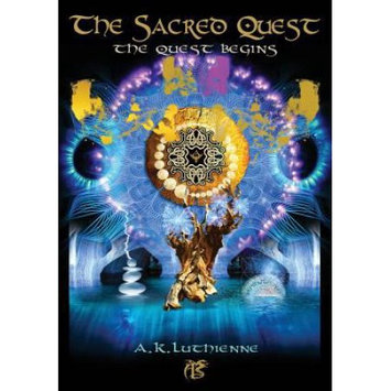 Lone Star Storyworld Publishing The Sacred Quest: The Quest Begins