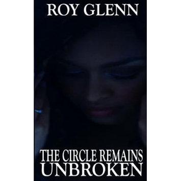 Createspace Publishing The Circle Remains Unbroken