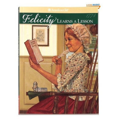 Felicity Learns A Lesson (American Girl (Quality))