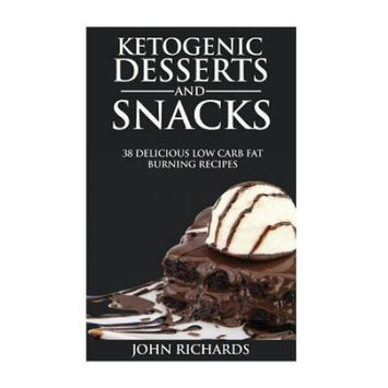 Createspace Publishing Ketoegnic Desserts & Snacks: 38 Delicious Low Carb Fat Burning Recipes