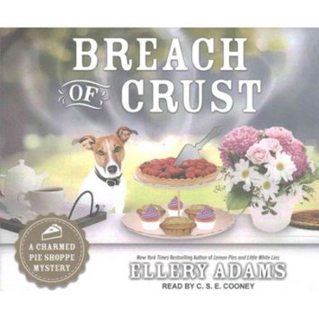 Charmed Pie Shoppe Mystery: Breach of Crust (Audiobook)