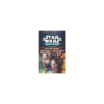 Star Wars the New Jedi Order: Vector Prime/Dark Tide I: Onslaught/Dark Tide Ii: Ruin (Reprint)