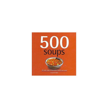 500 Soups ( 500 Series Cookbooks) (Hardcover) by Susannah Blake