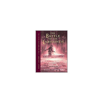 The Battle of the Labyrinth (Hardcover) by Rick Riordan