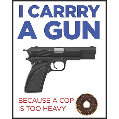 I Carry A Gun Because A Cop Is Too Heavy Picture Target