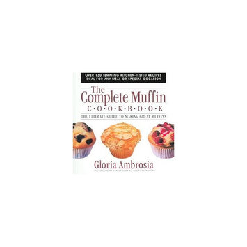 The Complete Muffin Cookbook (Paperback)