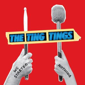 The Ting Tings: We Started Nothing CD