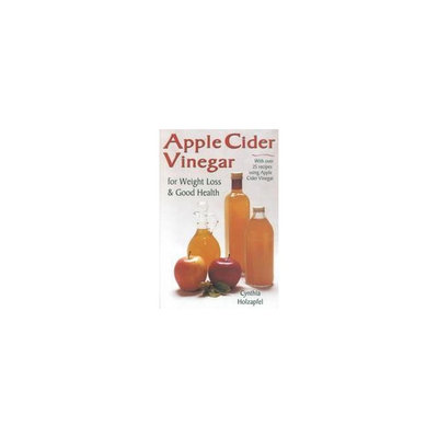Beats Apple Cider Vinegar for Weight Loss and Good Health (Paperback)