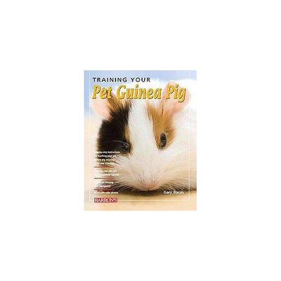 Training Your Pet Guinea Pig (Paperback) (Gerry Bucsis & Barbara Somerville)