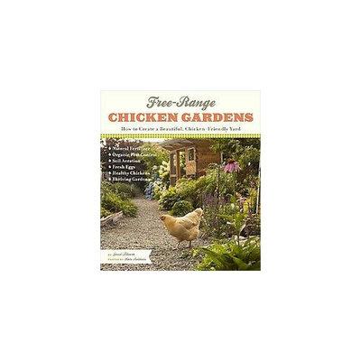 Free-range Chicken Gardens (Paperback)