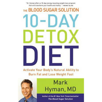 Levy Home Entertainment The Blood Sugar Solution 10-Day Detox Diet (Hardcover) by Mark M.D. Hyman