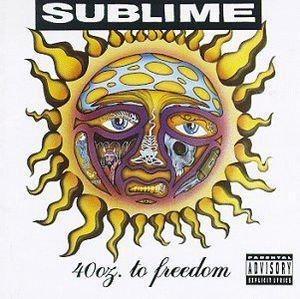 Sublime - 40 Oz to Freedom (Parental Advisory)