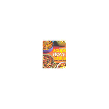 Southern Living Soups, Stews and Chilis (Paperback) by Southern Living Magazine