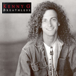 Kenny G - Breathless (Music CD)