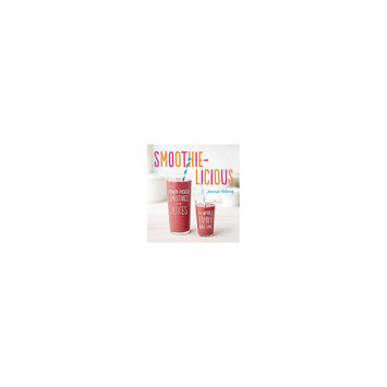 Smoothie-Licious: Power-Packed Smoothies and Juices the Whole Family Will Love (Paperback) (Jenna