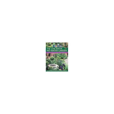 Low-Water No-Water Garden: Gardening for Drought and Heat the Mediterranean Way (Paperback) (Pattie