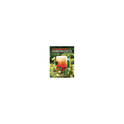 Gardening for the Homebrewer (Paperback)