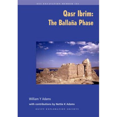 Egypt Exploration Society Qasr Ibrim: The Ballana Phase