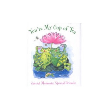 Peter Pauper Press, Incorporated You're My Cup of Tea: Special Moments, Special Friends