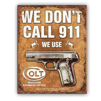 Ramson Imports Colt-We Don't Dial 911, tin sign' Unframed Art