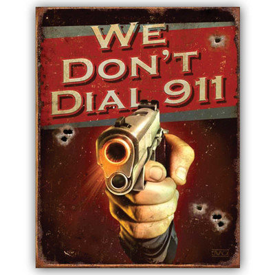 Ramson Imports We Don't Dial 911, tin sign' Unframed Art
