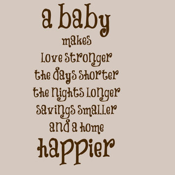Sweetumswalldecals A Baby Makes a Home Happier Wall Decal Color: Brown