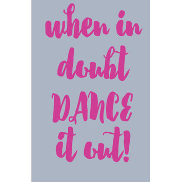Sweetumswalldecals When in Doubt Dance It Out Wall Decal Color: Hot Pink