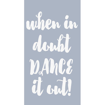 Sweetumswalldecals When in Doubt Dance It Out Wall Decal Color: White