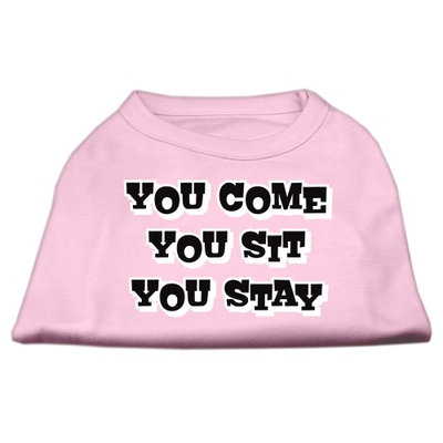 Mirage Pet Products 5151 XLLPK You Come#44; You Sit#44; You Stay Screen Print Shirts Light Pink XL 16