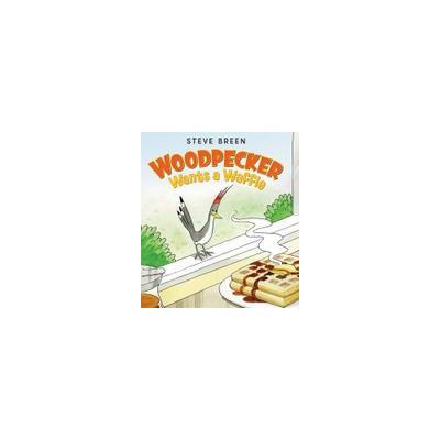 Harper Collins Publishers Woodpecker Wants a Waffle