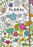 Harper Collins Publishers The Adult Coloring Journal: Stress-relieving Floral Designs