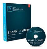 Pearson Education Adobe Photoshop Cc (2015 Release) Learn By Video