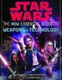 Random House Star Wars the New Essential Guide to Weapons and Technology