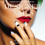 Berkley Publishing Designer Nails: Create Art At Your Fingertips