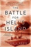 Penguin Publishing Group The Battle For Hell's Island: How A Small Band Of Carrier Dive-bombers Helped Save Guadalcanal
