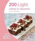 Octopus Books 200 Light Cakes & Desserts: Recipes Fewer Than 400, 300, And 200 Calories